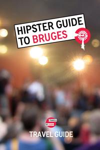 Hipster Bruges Travel Guide