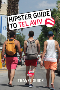 Hipster Tel Aviv Travel Guide