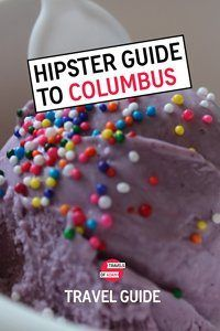 Hipster Guide to Columbus, Ohio - Travels of Adam - https://travelsofadam.com/city-guides/columbus/