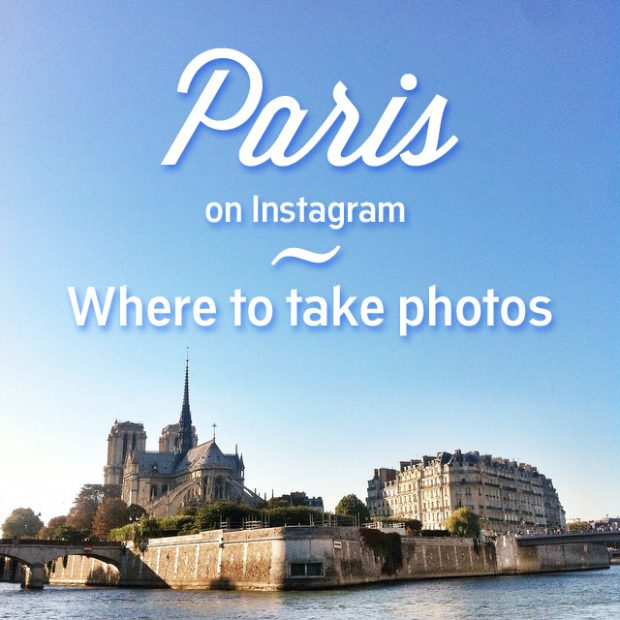 Paris on Instagram - Tips