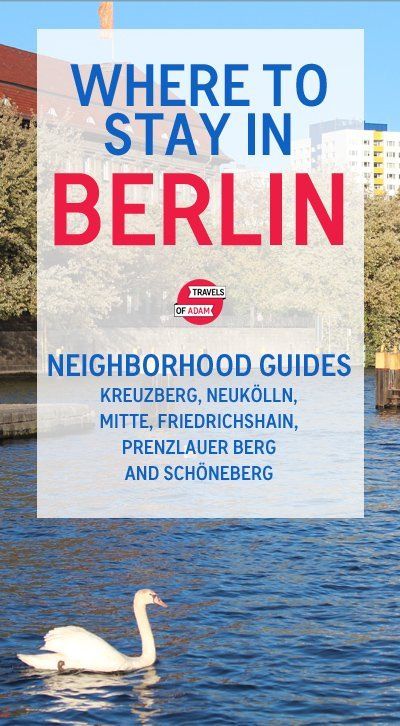 The Only Guide You Need to Berlin's Best Neighborhoods - Travels of Adam - https://travelsofadam.com/2014/12/where-to-stay-berlin-neighborhoods/