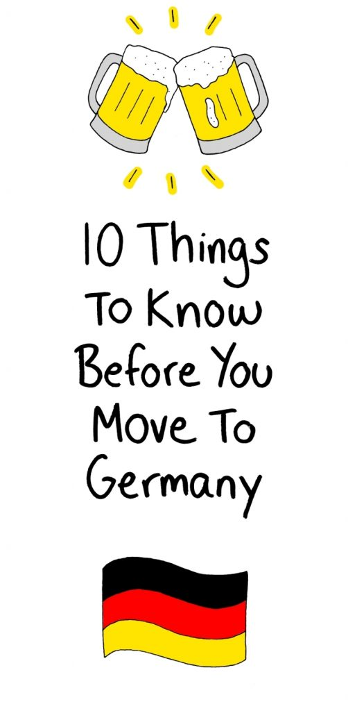 10 Things To Know Before You Move To Germany
