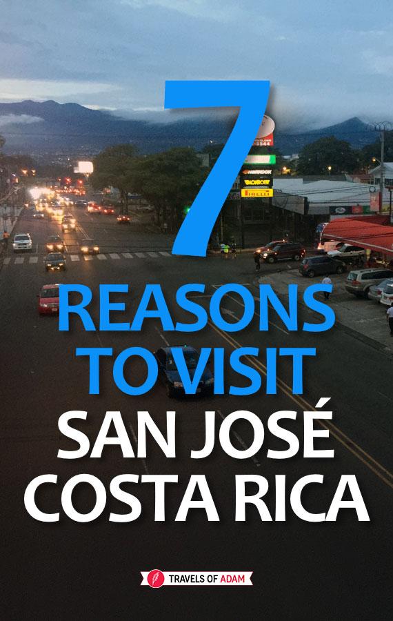 7 Reasons to Visit San José, Costa Rica