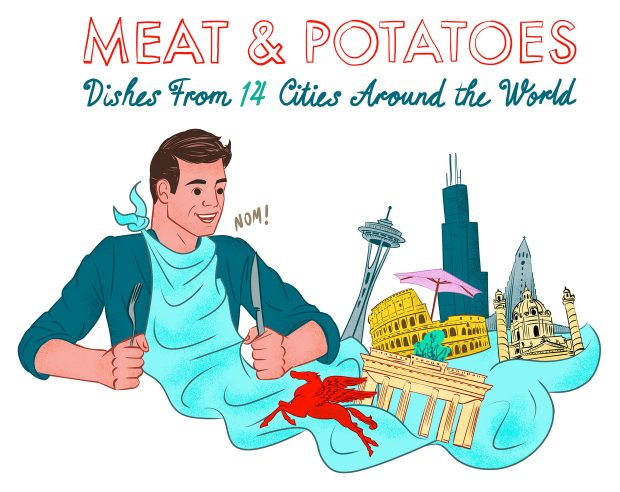 Meat & Potatoes - Dishes from 14 Cities Around the World