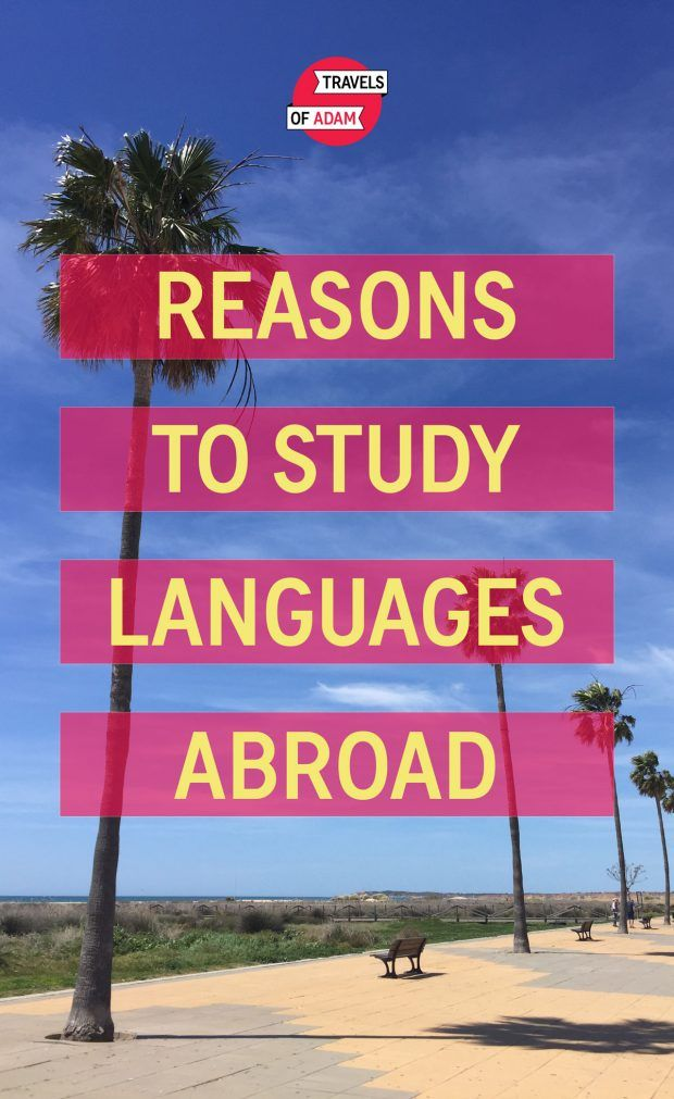 4 Reasons to Take a Language Course When Traveling - Travels of Adam - https://travelsofadam.com/2017/05/study-languages-abroad/