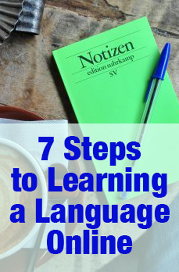 7 Steps to Learning a Language Online