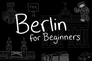A Beginner's Guide to Berlin – The Ultimate Berlin Bucket List of Things to Do - Travels of Adam - https://travelsofadam.com/2017/08/things-to-do-berlin