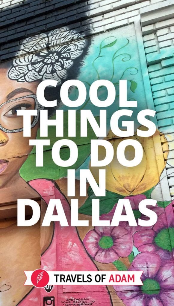 Dallas for Hipsters - Cool Things To Do - Travels of Adam - https://travelsofadam.com/2017/08/cool-things-to-do-dallas/