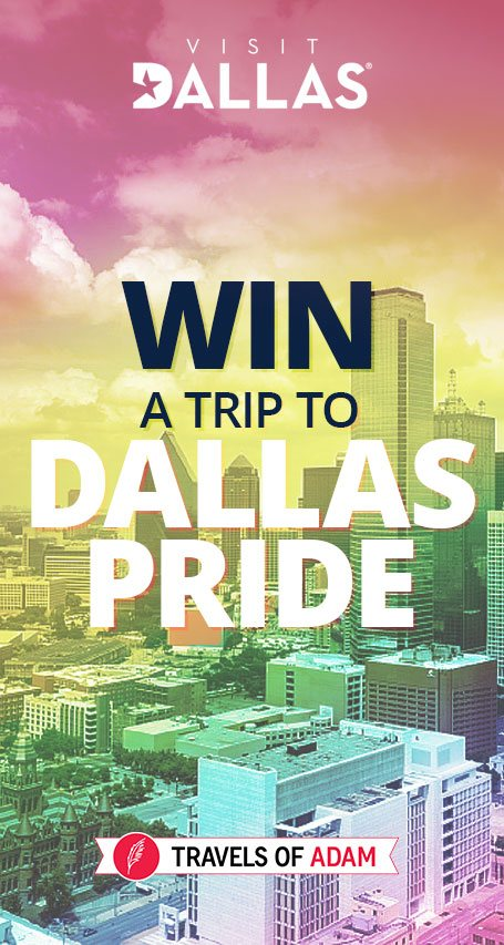 Win a trip to Dallas Pride! - EXCLUSIVE - Travels of Adam - https://travelsofadam.com/contest/