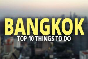 The Top 10 Things to do in Bangkok - Travels of Adam - https://travelsofadam.com/2017/09/top-10-bangkok/