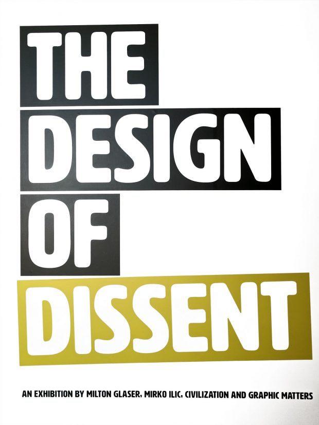 Milton Glaser's Design of Dissent at Graphic Matters, Breda - Travels of Adam - https://travelsofadam.com/2017/10/design-of-dissent/
