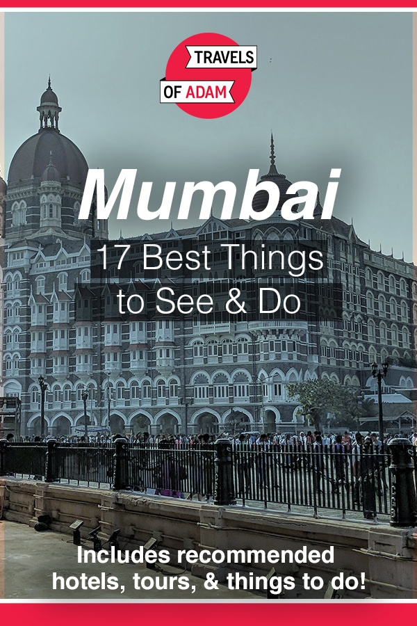 Mumbai - 17 Best Things to See & Do - https://travelsofadam.com/