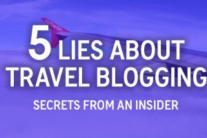 5 Lies about Travel Blogging (including unorthodox secrets for success) - https://travelsofadam.com/2018/02/travel-blogging-lies/