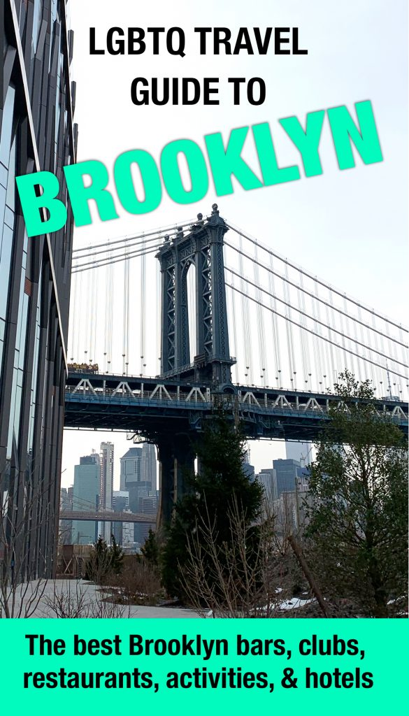 LGBTQ BROOKLYN TRAVEL GUIDE