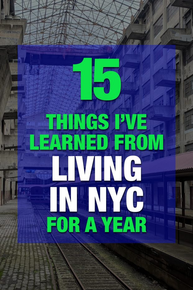 15 Things I've Learned from Living in NYC for 12 Months