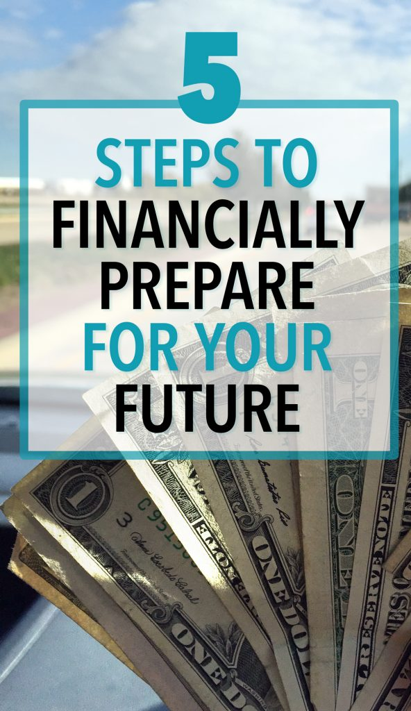 How To Financially Prepare for the Future