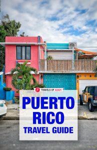 Puerto Rico Travel Guide - Travels of Adam
